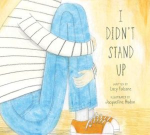 I didn´t stand up..